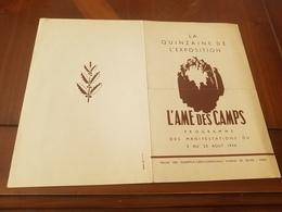 PROGRAMME LA QUINZAINE DE L'EXPOSITION 5-20 Aout 1944 L'AME CAS CAMPS PRISONNIERS DES GUERRE RAYMOND BOUR - 1939-45