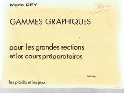 Pochette De 30 Fiches Gammes Graphiques Pour Les Grandes Sections Et Les CP De Marie REY Les Plaisirs Des Jeux Réf L20 - 0-6 Years Old
