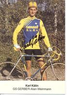 Cyclisme, Karl Kälin, Signé - Radsport