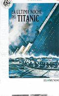 CINEMA DVD - U.K. 1958 - LA ULTIMA NOCHE DEL TITANIC - LAST TITANIC'S NIGHT- RONALD ALLEN - ROBERT AYRES- DIR ROY BAKER - History