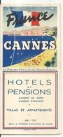 CANNES . HOTELS ET PENSIONS . DEPLIANT . 1952 - Dépliants Touristiques