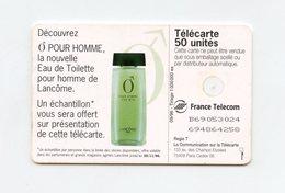 Publicité Eau De Toilette Pour Homme De LANCÔME . Ô POUR HOMME  . Télécarte 50 Unités . - Parfum