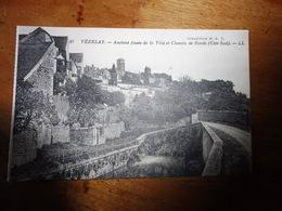 CPA  Vézelay. - Anciens Fossés De La Ville Et Chemin De Ronde (Côte Sud) .- L.L. - Vezelay