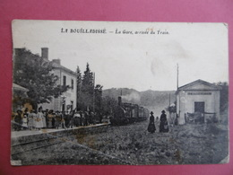 LA BOUILLADISSE  ( 13 ) La GARE - Arrivée Du Train    ( A Voir état ) - La Bouilladisse