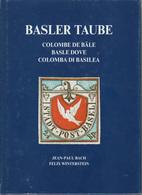 Schweiz Switzerland Bach & Winterstein Basler Taube, 148 Seiten Mit Zahlreiche Farbabbildungen - 1843-1852 Federal & Cantonal Stamps