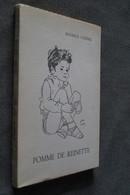 Autographe De Maurice Carême,Pomme De Reinette,1972,complet 158 Pages,23 Cm. Sur 15,5 Cm.superbe état - Libri, Riviste, Fumetti