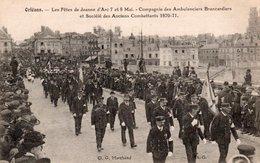 CPA ORLEANS - LES FETES DE JEANNE D'ARC 7 ET 8 MAI - COMPAGNIE DES AMBULANCIERS BRANCARDIERS ET SOCIETE DES ANCIENS COMB - Orleans