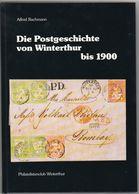 Schweiz Switzerland Bachmann Postgeschichte Von Winterthur Bis 1900, 86 Seiten - 1854-1862 Helvetia (Non-dentelés)