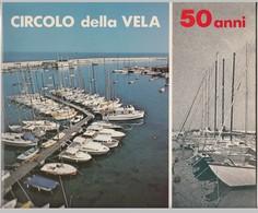 CIRCOLO DELLA VELA Bari 50 Anni - Libri, Riviste, Fumetti