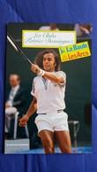 TENNIS LES CLUBS PATRICE DOMINGUEZ LA BAULE LES ARCS JACQUES ET GEORGES LAURENT DOS TAMPON TOURARC - Tennis