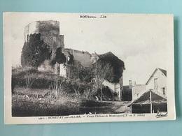 MONETAY Sur-Allier. — Vieux Château De Montcoquet - Sonstige Gemeinden