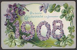 Jahreszahl-Karte 1908 Veilchen Prägekarte Von 1907 Aus Arnau Hostinné österr. Frankatur Bluemnkarte - Nouvel An