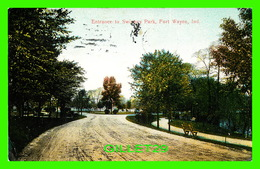 FORT WAYNE, IN - ENTRANCE TO SWINNEY PARK - TRAVEL IN  1909 - - Fort Wayne