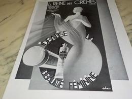 ANCIENNE PUBLICITE BEAUTE FEMININE  LA REINE DES CREMES 1931 - Parfums & Beauté