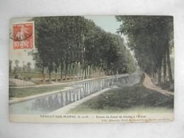 NEUILLY SUR MARNE - Entrée Du Canal De Chelles à L'écluse - Neuilly Sur Marne