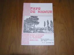 PAYS DE NAMUR Revue N° 113 Régionalisme Comté Vauban 1830 Garnison Namuroise Entre Sambre Meuse 1815 Clouterie Walcourt - Cultural