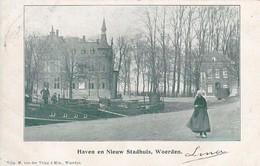 AK Woerden - Haven En Nieuw Stadhuis - 1901 (49080) - Woerden