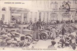 VIL- CROQUIS DE GUERRE 1914  FOULE BELGE INTERESSEE PAR LES AUTOMOBILES BLINDEES    CPA  CIRCULEE - Guerre 1914-18