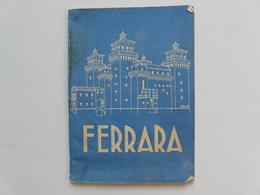 VIEUX PAPIERS - PETIT GUIDE TOURISTIQUE : FERRARA - Tourism Brochures