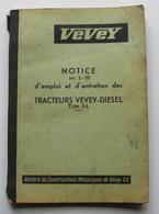 Vevey Tracteur Diesel Type SA 1939 ? Notice Emploi Entretien Ateliers De Construction Mécanique De Vevey Suisse - Tractors