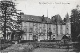 Barenton. Le Chateau De Bourberouge. - Barenton