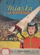 Miarka La Dompteuse. Samedi Jeunesse. N°28. 1960 - Samedi Jeunesse