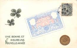 Nouvel An - N°66358 - Une Bonne Et Heureuse Nouvelle Année - Un Billet, Une Pièce Et Deux Trèfles à 4 Feuilles - Anno Nuovo