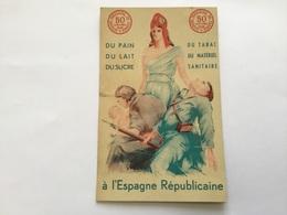 Carte De Soutien à L'Espagne Républicaine Secours Populaire De France 1937 - 1939-45