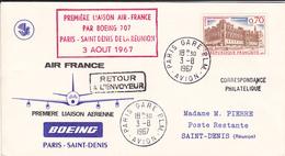 ENVELOPPE 1ER JOUR FDC  1ere LIAISON AIR FRANCE  BOEING 707  PARIS SAINT DENIS DE LA REUNION  3.08.1967 - 1960-1969