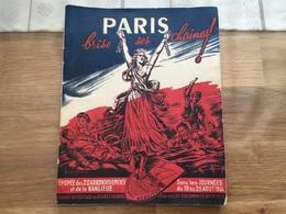 Rare Fascicule Paris Brise Ses Chaînes Libération Août 1944 - 1939-45