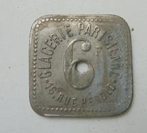 JETON DE NECESSITE GLACERIE PARISIENNE 6 Francs - Monétaires / De Nécessité