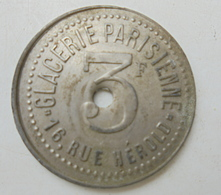 JETON DE NECESSITE GLACERIE PARISIENNE 3 Francs Percé - Monétaires / De Nécessité
