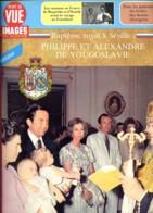 Point De Vue Images Du Monde  1982 N° 1774 Philippe Et Alexandre De Yougoslavie Bapteme Royal A Séville - People