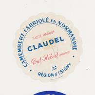 ETIQUETTE DE CAMEMBERT  CLAUDEL PONT HEBERT PAPIER CUISINE ?? - Cheese