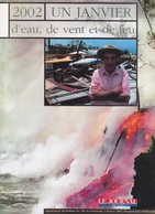 LA FOURNAISE ERUPTION DE 5-16 JANVIER 2002  ET  DINA CYCLONE A LA REUNION   22-23 JANVIER 2002 - Outre-Mer