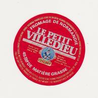 ETIQUETTE DE FROMAGE LE PETIT VILLEDIEU CLAUDEL / GALAC 50 L - Cheese
