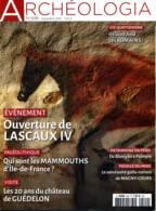 ARCHEOLOGIA N° 549 Ouverture Lascaux IV , Mammouths Ile De France , 20 Ans Chateau Guédelon , Magny Cours Sanctuaire - Archeologie