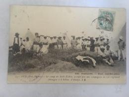 CPA MAROC - OUDJDA - 33 - Le Camp Sidi Yahia, Occupé Par Une Compagnie Du 1er Régiment étranger à 6 Km D'Oudja - Autres