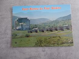CP:FONT ROMEU Le Four Solaire,the Over Sun,der Sonnenofen /Pyrénées Orientales/neuve - Monumentos