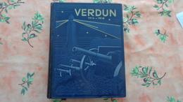 Verdun 1914/18 Jacques Pericard , Histoire Des Combats Qui Se Sont Déroulés Sur Les 2 Rives De La Meuse - Histoire