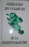 Autocollant Fédération Des Chasseurs De La Charente Maritime - Stickers