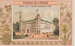 TE 5- TAPIOCA DE L' ETOILE - EXPOSITION UNIVERSELLE 1900 - LE MAREORAMA - CHROMO  PUBLICITAIRE - 2 SCANS - Chromos