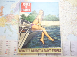 Jour De France N°919 1-er Août 1972 Brigitte Bardot à Saint--Tropez /Albert Caroline Et Stéphanie - Gente