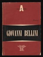 GIOVANNI BELLINI - Monografia D'arte BEL - Arts, Antiquity