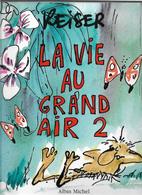 Reiser La Vie Au Grand Air 2 - Reiser
