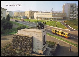MURMANSK, RUSSIA (USSR, 1988). CANNON MONUMENT TO THE SOLDIERS-HEROES, WWII. Trolley-bus. Unused Postcard - Russia