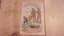 Poulain, à La Conquête Du Pôle Sud, EXPEDITION POLAIRE LA PECHE SUR LA GLACE - Poulain