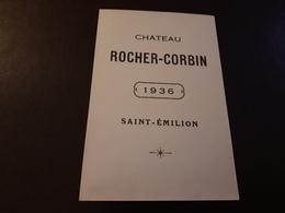 RARE ET VIEILLE ÉTIQUETTE ST-EMILION CHÂTEAU ROCHER-CORBIN 1936 - Bordeaux