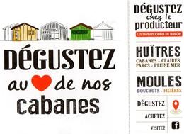 CPM - L - CHARENTE MARITIME - DEGUSTEZ AU COEUR DE NOS CABANES - HUITRES - MOULES - Francia