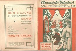 Vlaamsche Filmkens Nr 319 De Kerstwensch Staf Sergen ( Averbode's Jeugdbibliotheek ) KWATTA - Libri, Riviste, Fumetti